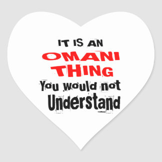 IT IS OMANI THING DESIGNS HEART STICKER