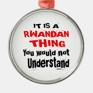 IT IS RWANDAN THING DESIGNS METAL ORNAMENT