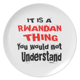 IT IS RWANDAN THING DESIGNS PLATE