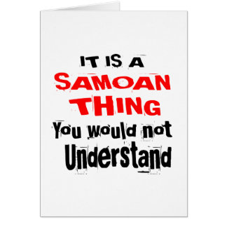 IT IS SAMOAN THING DESIGNS CARD