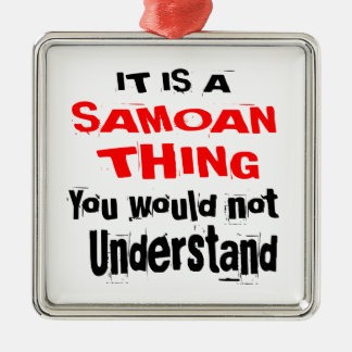IT IS SAMOAN THING DESIGNS METAL ORNAMENT