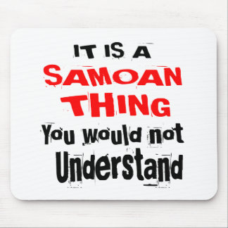 IT IS SAMOAN THING DESIGNS MOUSE PAD