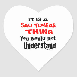 IT IS SAO TOMEAN THING DESIGNS HEART STICKER