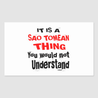 IT IS SAO TOMEAN THING DESIGNS STICKER