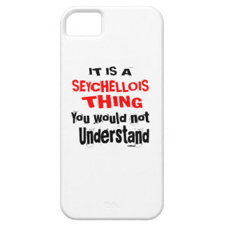 IT IS SEYCHELLOIS THING DESIGNS CASE FOR THE iPhone 5