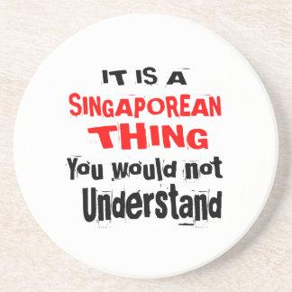 IT IS SINGAPOREAN THING DESIGNS COASTER