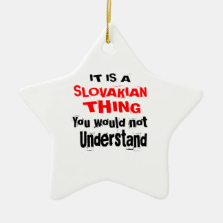 IT IS SLOVAKIAN THING DESIGNS CERAMIC ORNAMENT