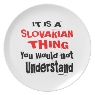 IT IS SLOVAKIAN THING DESIGNS PLATE