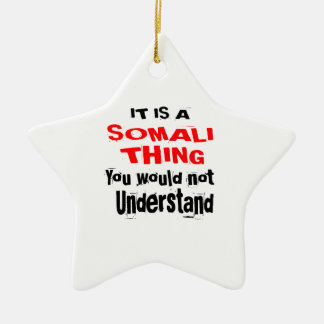 IT IS SOMALI THING DESIGNS CERAMIC ORNAMENT