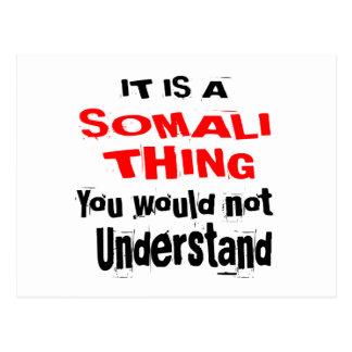 IT IS SOMALI THING DESIGNS POSTCARD