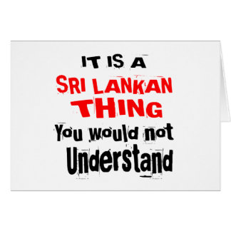 IT IS SRI LANKAN THING DESIGNS CARD