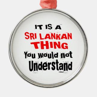 IT IS SRI LANKAN THING DESIGNS METAL ORNAMENT