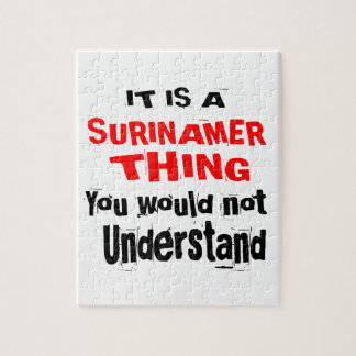 IT IS SURINAMER THING DESIGNS JIGSAW PUZZLE