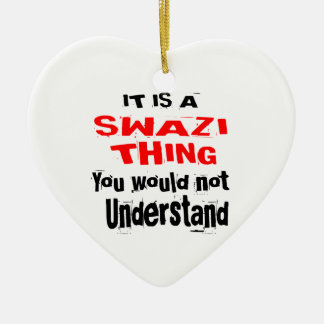 IT IS SWAZI THING DESIGNS CERAMIC ORNAMENT