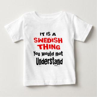 IT IS SWEDISH THING DESIGNS BABY T-Shirt