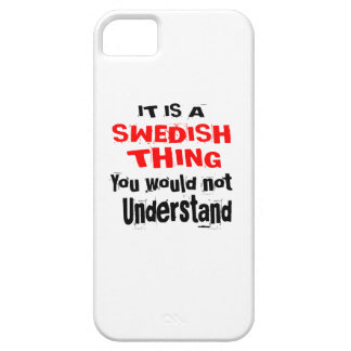 IT IS SWEDISH THING DESIGNS CASE FOR THE iPhone 5