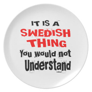 IT IS SWEDISH THING DESIGNS PLATE