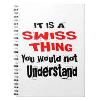 IT IS SWISS THING DESIGNS NOTEBOOK