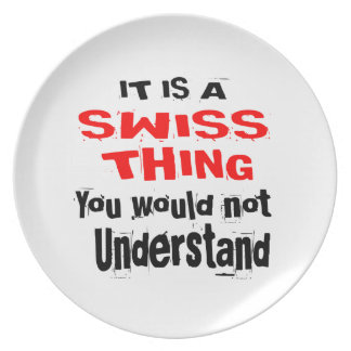 IT IS SWISS THING DESIGNS PLATE