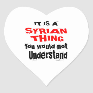 IT IS SYRIAN THING DESIGNS HEART STICKER