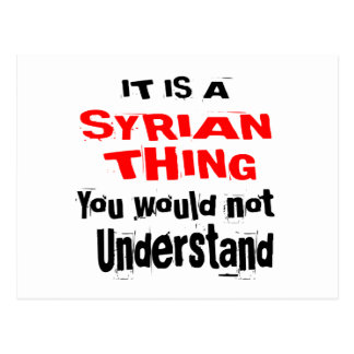 IT IS SYRIAN THING DESIGNS POSTCARD