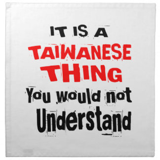 IT IS TAIWANESE THING DESIGNS NAPKIN