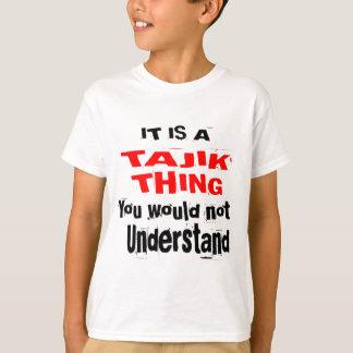 IT IS TAJIK THING DESIGNS T-Shirt