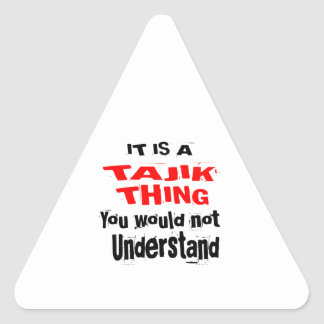 IT IS TAJIK THING DESIGNS TRIANGLE STICKER