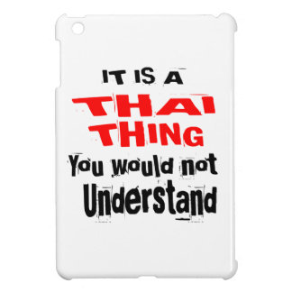 IT IS THAI THING DESIGNS iPad MINI COVERS