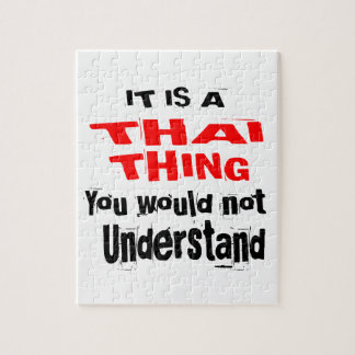IT IS THAI THING DESIGNS JIGSAW PUZZLE