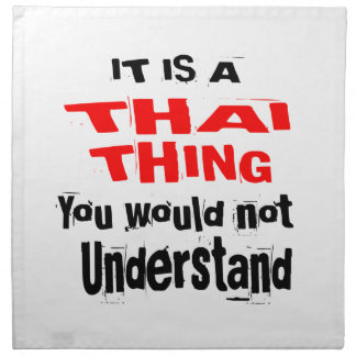 IT IS THAI THING DESIGNS NAPKIN