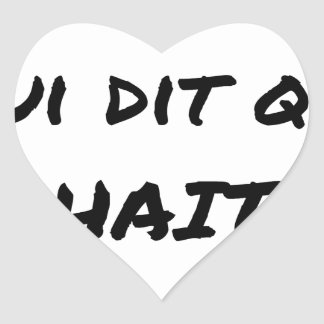 It IS THAT WHICH SAYS WHICH HATES - Word games Heart Sticker