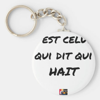 It IS THAT WHICH SAYS WHICH HATES - Word games Keychain
