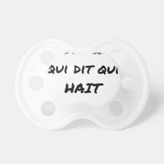 It IS THAT WHICH SAYS WHICH HATES - Word games Pacifier