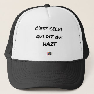 It IS THAT WHICH SAYS WHICH HATES - Word games Trucker Hat