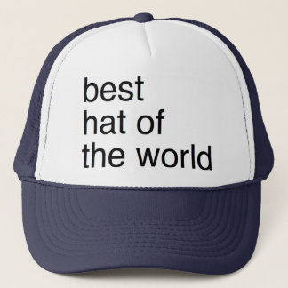 it is the best hat of the world