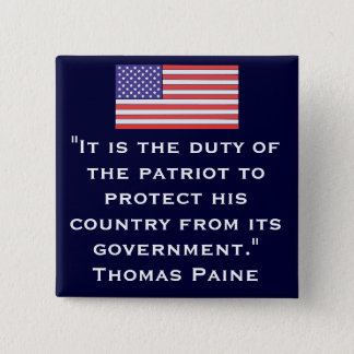 """It is the duty of the patriot... 2 Inch Square Button"