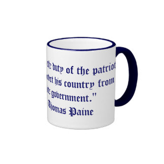 """It is the duty of the patriot... Ringer Coffee Mug"