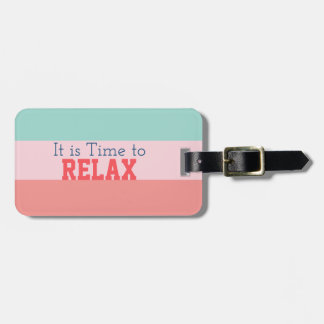 """""""It is Time to Relax"""" Striped Luggage Tag"""