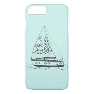 It Is Time To Travel iPhone 7 Plus Case