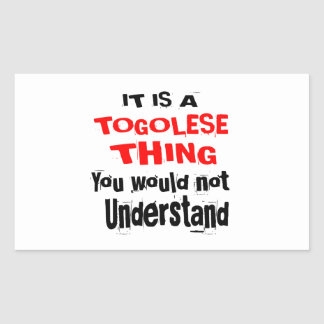 IT IS TOGOLESE THING DESIGNS STICKER