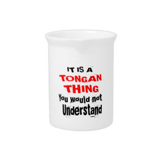 IT IS TONGAN THING DESIGNS PITCHER