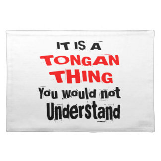 IT IS TONGAN THING DESIGNS PLACEMAT