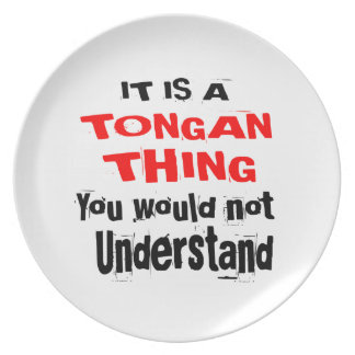 IT IS TONGAN THING DESIGNS PLATE