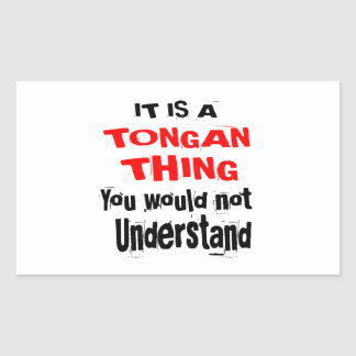 IT IS TONGAN THING DESIGNS STICKER