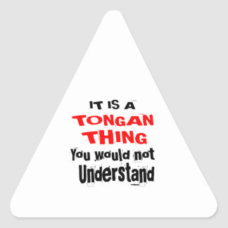 IT IS TONGAN THING DESIGNS TRIANGLE STICKER