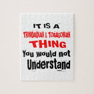 IT IS TRINIDADIAN & TOBAGONIAN THING DESIGNS JIGSAW PUZZLE