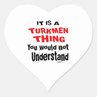 IT IS TURKMEN THING DESIGNS HEART STICKER
