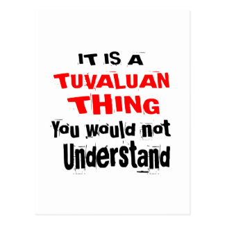 IT IS TUVALUAN THING DESIGNS POSTCARD