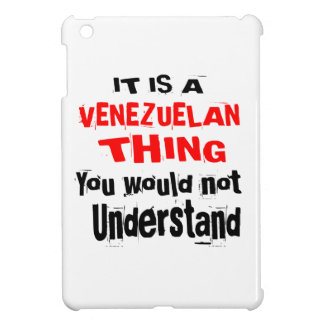 IT IS VENEZUELAN THING DESIGNS COVER FOR THE iPad MINI